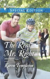 The Real Mr. Right