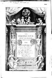 La perspective, avec la raison des ombres et miroirs, par Salomon de Caus,...