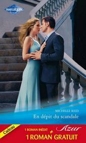 En dépit du scandale - Un mariage imprévu