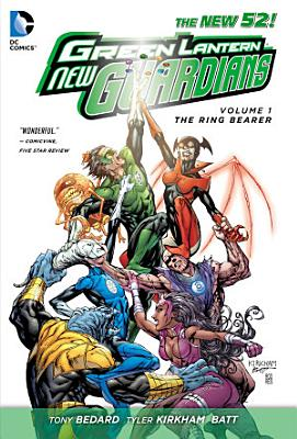 Green Lantern  New Guardians Vol  1  The Ring Bearer  The New 52