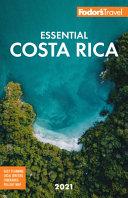 Fodor s Essential Costa Rica 2021