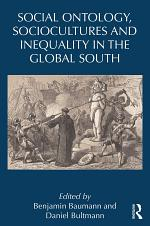 Social Ontology, Sociocultures, and Inequality in the Global South