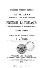 Dr. F. Ahn's Practical and easy method of learning the French language. 2nd course