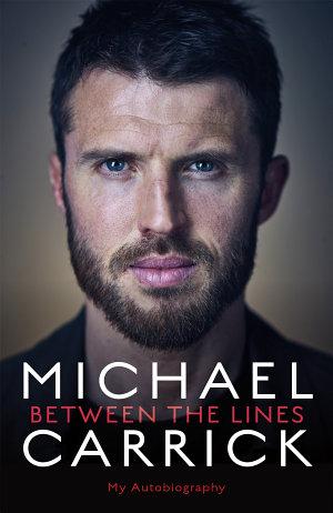 Michael Carrick: Between the Lines