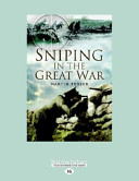 Sniping in the Great War  Large Print 16pt