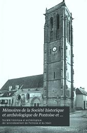 Mémoires de la Société historique et archéologique de Pontoise et du Val-Dóise et du Vexin: Volumes27à28