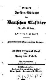 Johann Nepomuk Vogl und Franz von Kobell: Mit Biogr