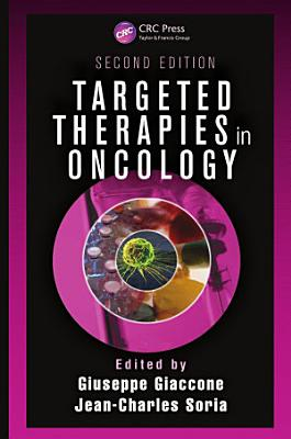 Targeted Therapies in Oncology, Second Edition