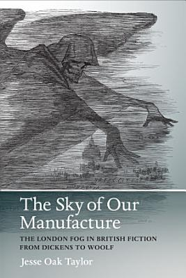The Sky of Our Manufacture PDF