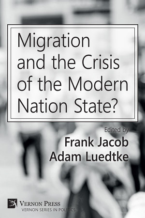 Migration and the Crisis of the Modern Nation State  PDF