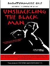 Unshackling the Black Man