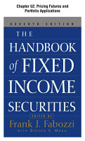 The Handbook of Fixed Income Securities  Chapter 52   Pricing Futures and Portfolio Applications PDF