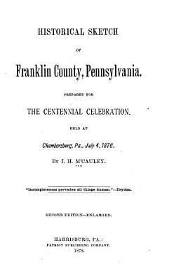 Historical Sketch of Franklin County  Pennsylvania