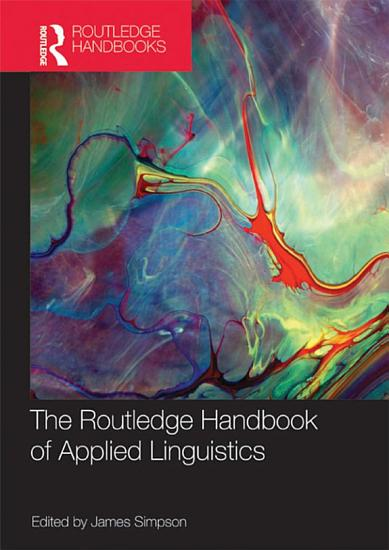 The Routledge Handbook of Applied Linguistics PDF