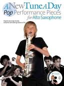 Pop Performances for Alto Saxophone