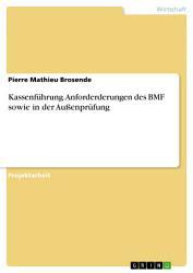 Kassenf  hrung  Anforderderungen des BMF sowie in der Au  enpr  fung PDF