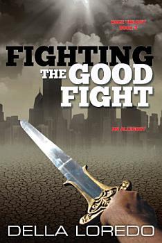 Fighting the Good Fight PDF