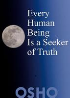 Every Human Being Is a Seeker of Truth PDF