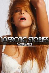 10 Erotic Stories: Volume 2