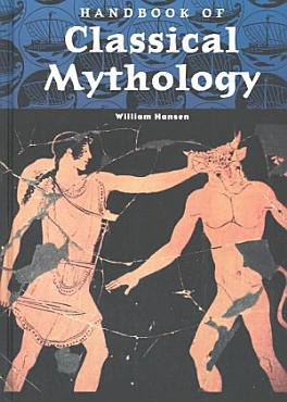 Handbook of Classical Mythology PDF