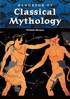 Handbook of Classical Mythology Book