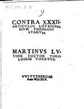 Contra XXXII. Articulos Lovaniensium Theologistarum
