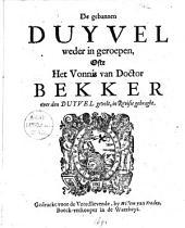 De gebannen duyvel weder in geroepen, ofte Het vonnis van doctor Bekker over den duyvel gevelt, in revisie gebraght