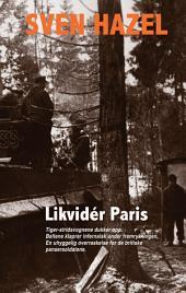 Likvidér Paris
