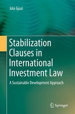 Stabilization Clauses in International Investment Law