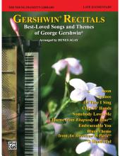 The Young Pianist's Library - Gershwin Recital Pieces, Book 14A: For Early Intermediate Piano