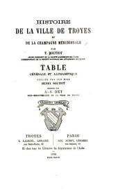 Histoire de la ville de Troyes et de la Champagne méridionale: Volume5
