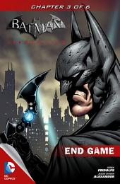 Batman: Arkham City End Game #3