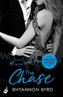 The Chase  London Affair Part 2