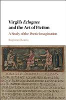 Virgil s Eclogues and the Art of Fiction PDF