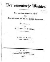 Der Canonische Wächter: eine antijesuitische Zeitschrift für Staat und Kirche und für alle christliche Confessionen, Band 2