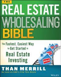 The Real Estate Wholesaling Bible Book PDF