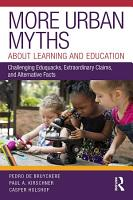 More Urban Myths About Learning and Education PDF