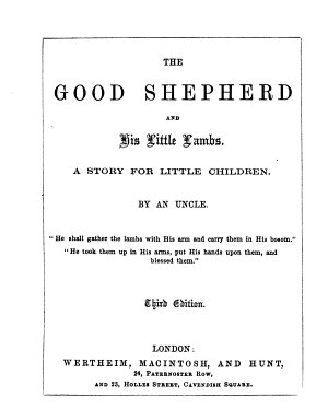 The good Shepherd and his little lambs  by an uncle  J S A    PDF