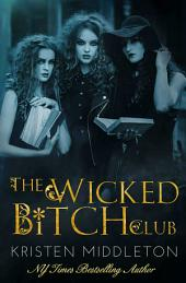 The Wicked Bitch Club