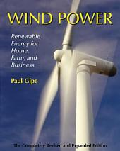 Wind Power: Renewable Energy for Home, Farm, and Business, 2nd Edition, Edition 2