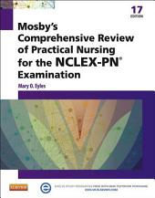 Mosby's Comprehensive Review of Practical Nursing for the NCLEX-PN® Exam - E-Book: Edition 17