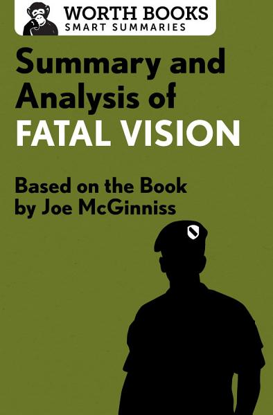 Summary and Analysis of Fatal Vision