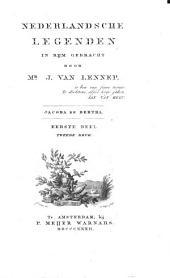 Nederlandsche legenden: Jacoba en Bertha. 2. druk. 1832