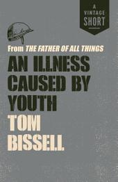 An Illness Caused by Youth: from The Father of All Things