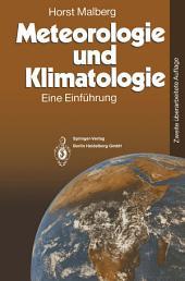 Meteorologie und Klimatologie: Eine Einführung, Ausgabe 2