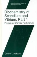 Biochemistry of Scandium and Yttrium  Part 1  Physical and Chemical Fundamentals PDF