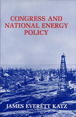 Congress and National Energy Policy PDF