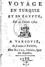 Voyage en Turquie et en Égypte, fait en l'année 1784