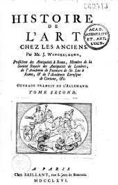 Histoire de l'art chez les anciens, par Mr. J. Winckelmann,... Ouvrage traduit de l'allemand [par Gottfried Sellius et rédigé par Jean-Baptiste-René Robinet]...