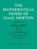The Mathematical Papers of Isaac Newton: Volume 1